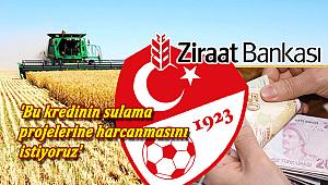 Çiftçilerden Ziraat Bankası'na tepki