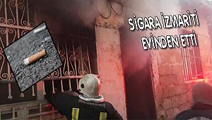 Sigara izmariti yüzünden ev yandı