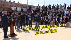 Göbeklitepe'de eğlence programları iptal edildi