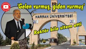 Harran Üniversitesi'nin içler acısı durumu