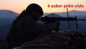Sınırda 4 asker şehit olurken 6 asker de yaralandı