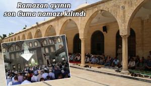 Şanlıurfa'da ramazanın son cuması