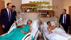 Vali'den yaralı polislere ziyaret