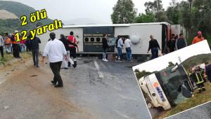 Yolcu otobüsü devrildi: 2 ölü 12 yaralı