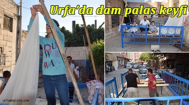 Urfa'da 'Dam Palas' sezonu başladı
