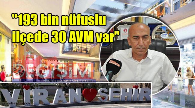 'AVM'ler esnafı iflas ettiriyor!'