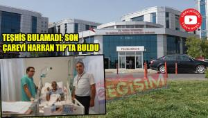 Bölgenin ilk ameliyatı Urfa'da yapıldı