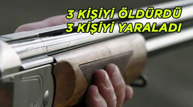Pompalı tüfek ile dehşet saçtı: 3 ölü, 3 yaralı