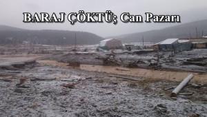 Baraj Çöktü; 11 ölü