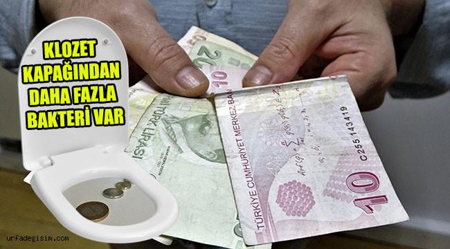 Paraya dokunduktan sonra ellerinizi yıkayın!