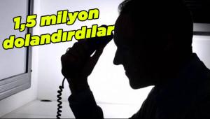 Telefonla dolandırıcıları Urfa'da yakalandı