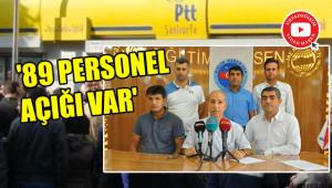 Urfa'da PTT personeli yetersiz kalıyor