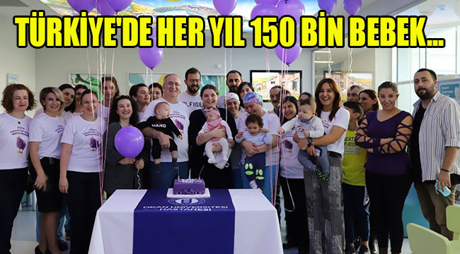 """13 milyon Prematüre bebek var"""