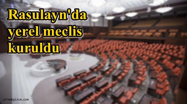 Rasulayn'da yerel meclis kuruldu
