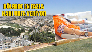 Bölge kan merkezi Urfa'ya kurulacak