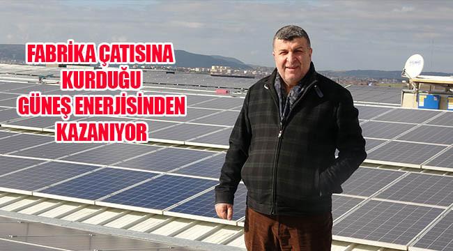 Güneş enerjisiyle her ay 100 bin lira kazanıyor