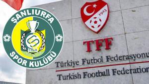 Şanlıurfaspor için TFF karar verdi