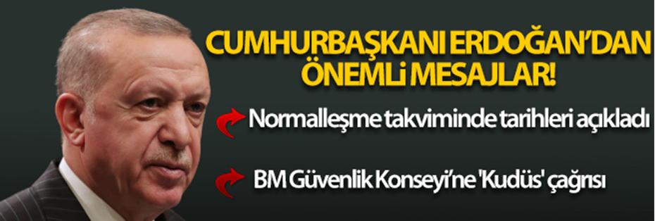Erdoğan'dan normalleşme takvimine ilişkin açıklama