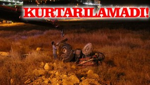 Karaköprü'de devrilen traktörün sürücüsü öldü!