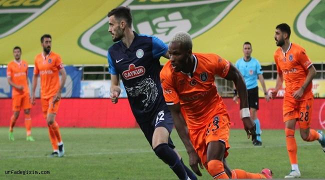 Rizespor: 0 - Başakşehir: 2