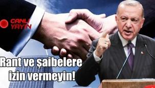 Erdoğan'dan belediyelere: İhaleleri canlı yayınlayın